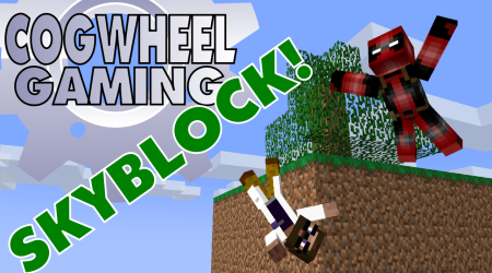 Ready Your Fists! Cogwheel Gaming Plays Skyblock Ep 4